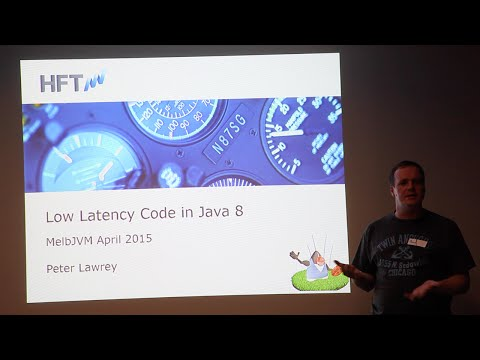 Peter Lawrey - Low Latency Code in Java 8