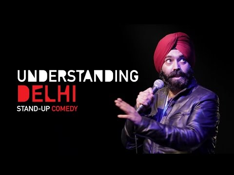 Understanding Delhi| Stand-Up Comedy by Vikramjit Singh