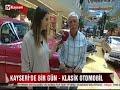 Kayseri'de Bir Gün-Klasik Otomobiller 07.08.2018