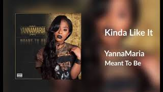 Yanna Maria - Kinda Like It (Official Audio)