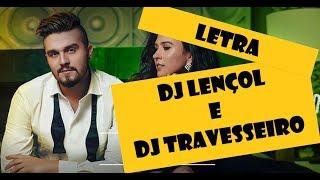 Luan Santana MC Lençol e DJ Travesseiro (Letra)