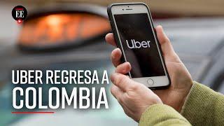 Uber regresó a Colombia: ¿ahora qué sigue? - Noticias - El Espectador