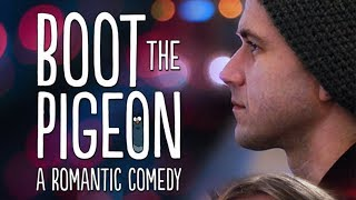 BOOT THE PIGEON (Romantic Comedy Movie, HD, English, Full Length, Drama) watch free full movies