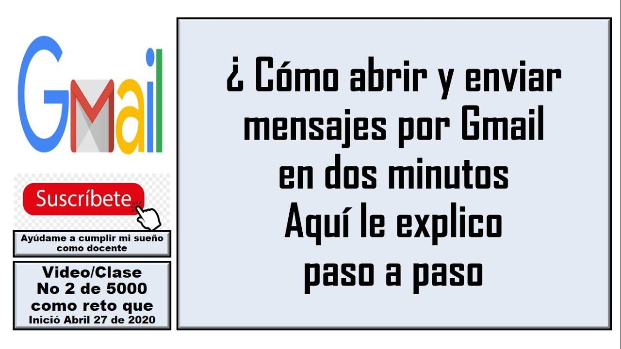Gmail Como Enviar Y Leer Un Correo Video 2 Youtube