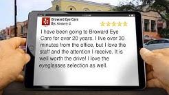 Broward Eye Care   Optometrist   Fort Lauderdale   Reviews