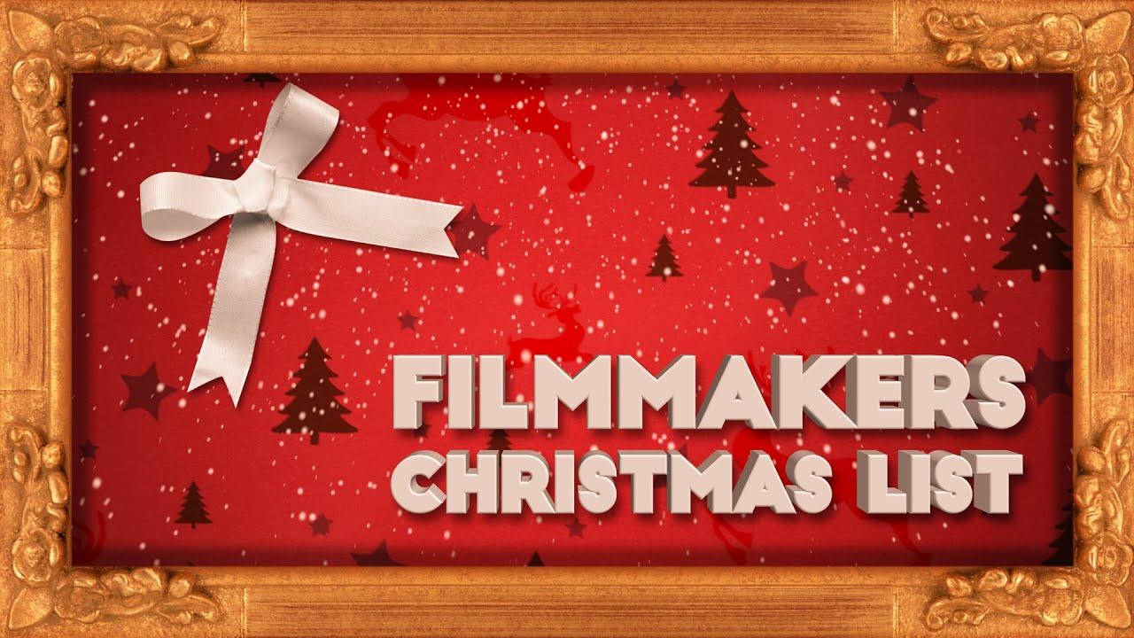 the 2015 filmmaker s christmas list youtube