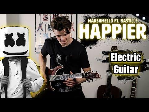 Marshmello ft Bastille - Happier Electric Guitar Cover  Rock Guitar Cover