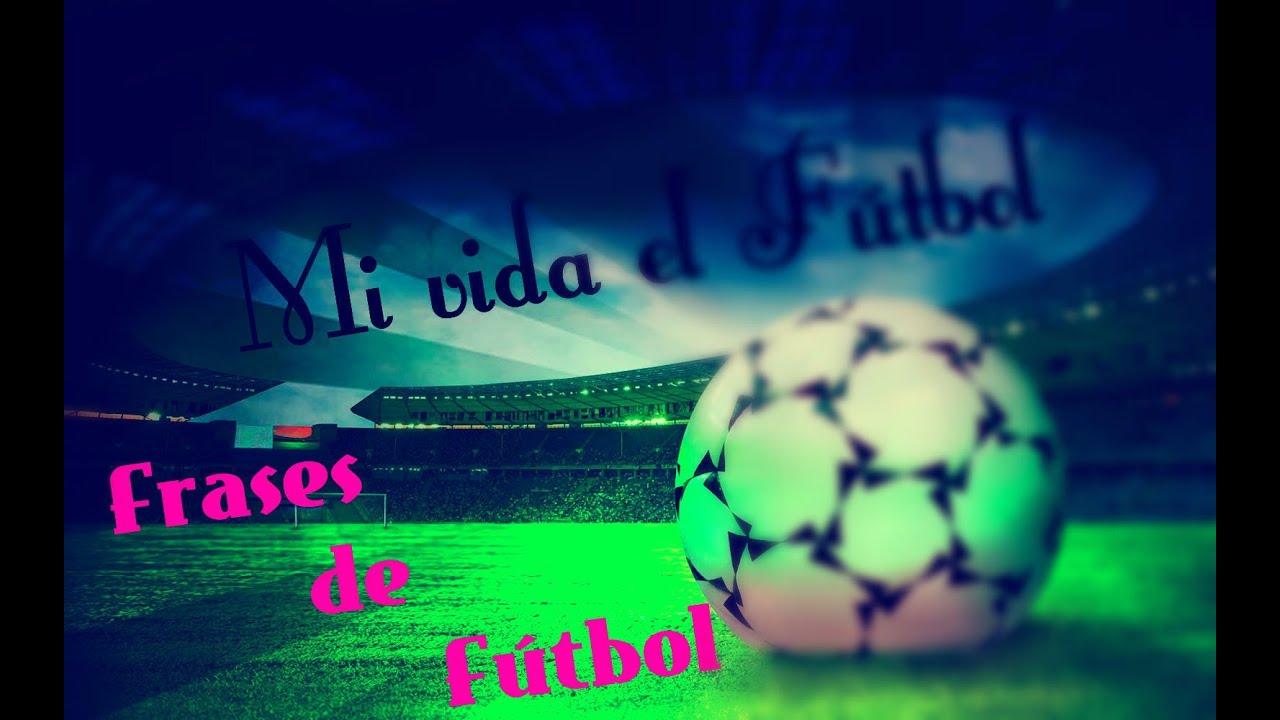 """Frases De Amor Con Imagenes De Clifford: Frases De """"Futbol"""""""
