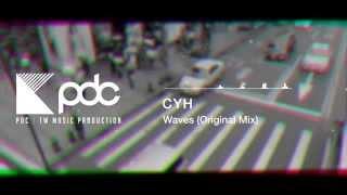 CYH - Waves (Original Mix)