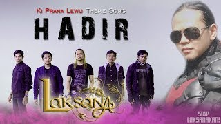 Video Laksana - Hadir   Ki Prana Lewu Theme Song   Official Music Video download MP3, 3GP, MP4, WEBM, AVI, FLV November 2018