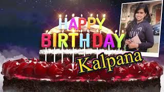 Happy Birthday Kalpana