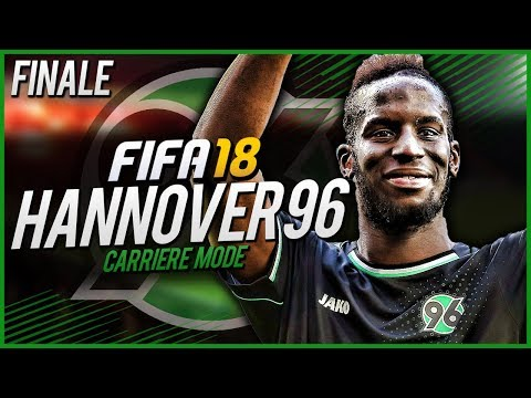[FIFA 18] Hannover 96 Carrière Mode - FINALE