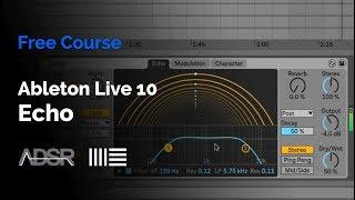 Ableton Live 10 - Echo