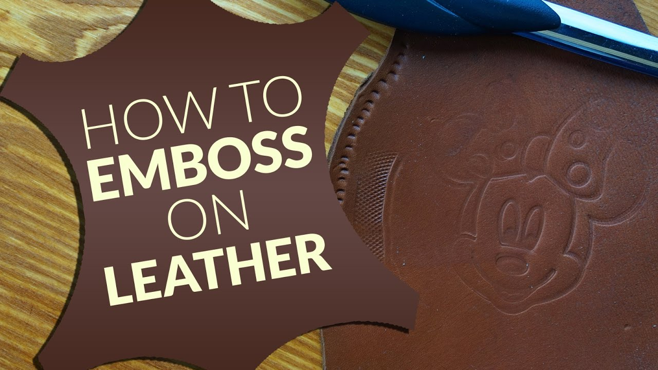 How to emboss on leather easy way YouTube