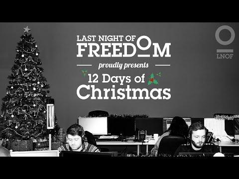 12 Days of Christmas | Last Night of Freedom