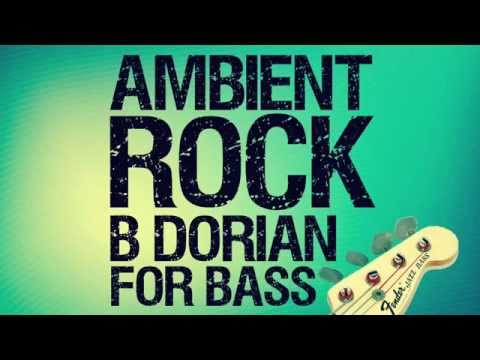 B Dorian Minor Ambient Rock Backing Track For Bass