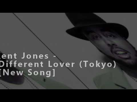 Kent Jones - Different Lover (From Tokyo)