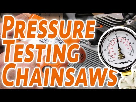 How To Pressure Test A Chainsaw By Matthew Olson