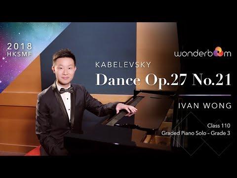 Dance Op.27 No.21 - Ivan Wong - 2018 HKSMF 70th Hong Kong Schools Music Festival