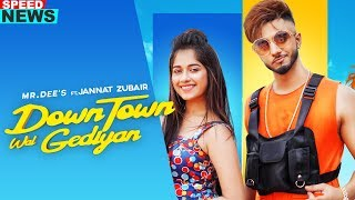 News | Downtown Wal Gediyan | Mr Dee ft Jannat Zubair | Western Penduz | Relesing On 10th August