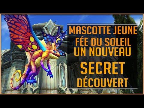 World Of Warcraft - Un nouveau secret découvert / Obtenir la Mascotte Fée du Soleil 7.2.5