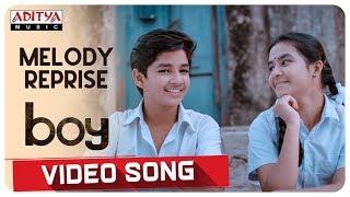 Melody Reprise Video Song    Boy Songs    Lakshya Sinha, Sahiti    Elwin James and Jaya Prakash.J