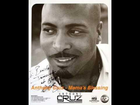 Anthony Cruz - Mama's Blessing