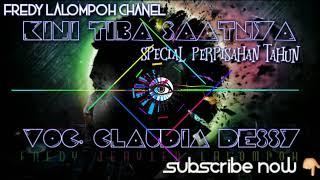 Gambar cover FREDY LALOMPOH - KINI TIBA SAATNYA VOC. CLAUDIA DESSY [SPECIAL PERPISAHAN TAHUN] FVNGKY NIGHT STYLE
