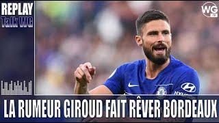 La rumeur Giroud fait rêver les supporters des Girondins