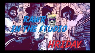 RAWR IN THE STUDIO Ep - 2 with Hriday Gattani | Yeh Dil Deewana | New Series