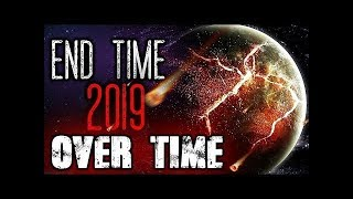 The End Time Signs (Compilation) Feb 15 - March 6th 2019