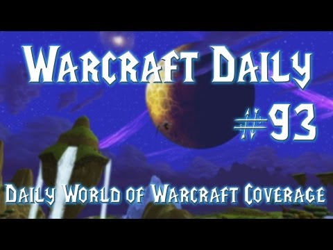 World of Warcraft Daily - 24/07/2013 DISCUSSION - WoW Patch 5.5, Next Expansion, Burning Legion