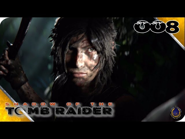 SHADOW OF THE TOMB RAIDER 🐆 [008] Rumble in the Jungle