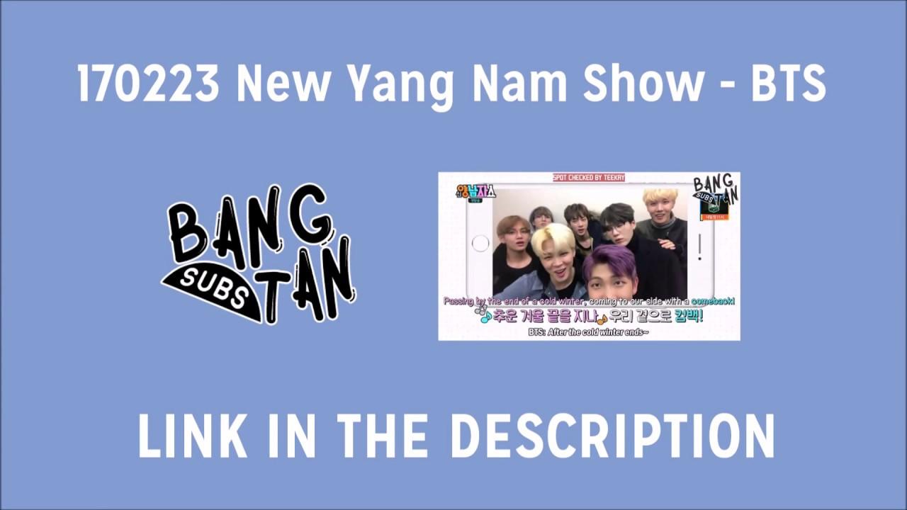 [ENG] 170223 New Yang Nam Show - BTS (LINK PROVIDED)