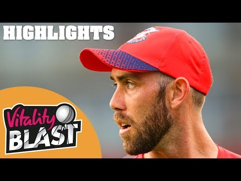 Lancashire Lightning v Notts Outlaws | Maxwell Stars In Thriller! | Vitality Blast 2019 - Highlights