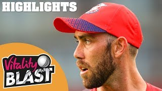 Lancashire Lightning v Notts Outlaws | Maxwell Stars In Thriller! | Vitality Blast 2019 - Highlights