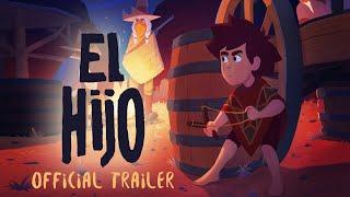 El Hijo - Official Trailer 2019