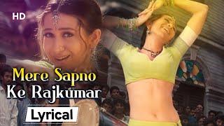 Download Karisma Kapoor's Best: Mere Sapno Ke Rajkumar With Lyrics | Jaanwar (1999) | Akshay Kumar
