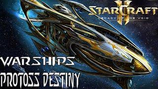 Warships - Protoss Destiny - Starcraft 2 mod