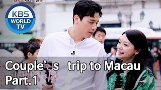 Couple's trip to Macau Part. 1[Battle Trip/2019.05.19]
