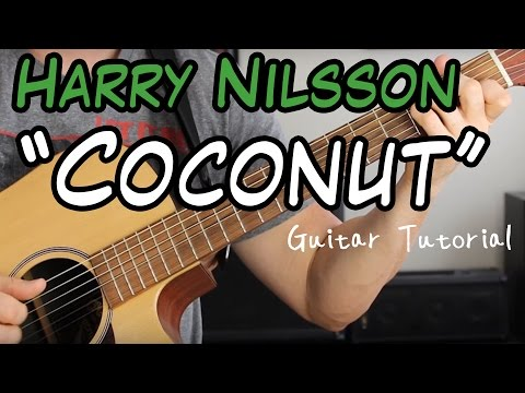 Harry Nilsson - Lime In The Coconut - Guitar Tutorial