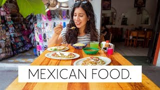 MEXICAN Food Guide: 13 Local Foods To Try in Mexico