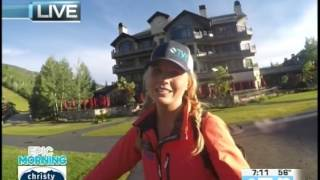 Epic Morning Christy Sports  07.19.17 Good Morning Vail
