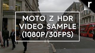 Moto Z HDR video sample (1080p/30fps)