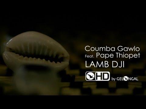 Coumba gawlo - lamb dji - Clip Officiel