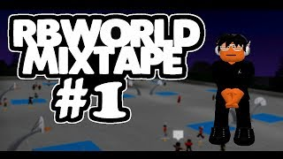 ROBLOX | RB World 2 | Mixtape #1