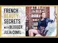 French Beauty Secrets from Fashion Blogger Julia Comil | An Interview with Dr. Winnie