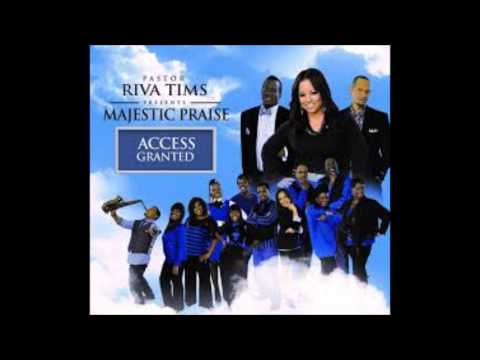 Pastor Riva Tims & Majestic Praise- Incredible God