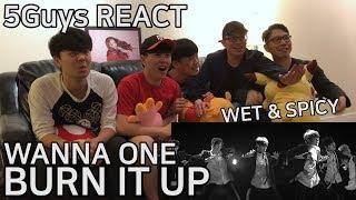 Video [TRASH FANBOYS] Wanna One (워너원) - Burn It Up (활활) 5Guys MV REACT download MP3, 3GP, MP4, WEBM, AVI, FLV Oktober 2017