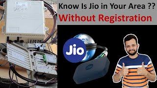 How to Know Whether JIO Fiber is Available in your area or not - No Registration Required